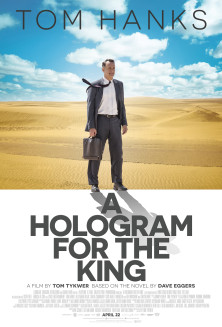 A Hologram for the King (2016) – O hologramă pentru Rege – filme online